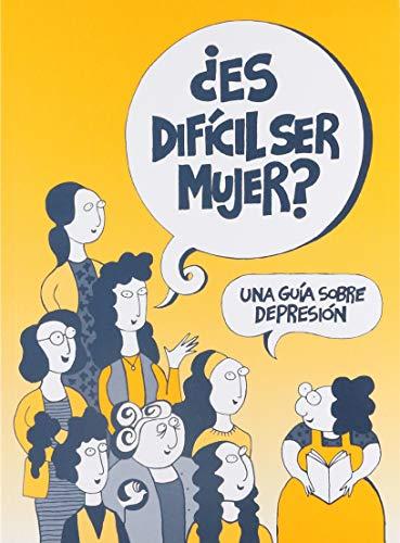 9789688605455: Es Dificil Ser Mujer?: Una Guia Sobre Depresion