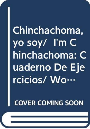 Chinchachoma, yo soy/ I'm Chinchachoma: Cuaderno De: Duran De Lara,