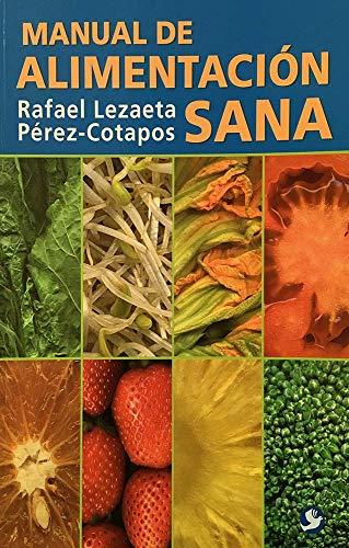 9789688605967: Manual de alimentación sana (Spanish Edition)
