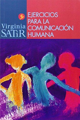 9789688606629: Ejercicios para la comunicacion humana/ Exercises for human communication (Spanish Edition)