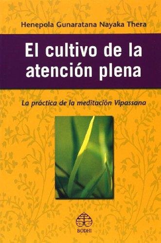 9789688606889: El Cultivo De La Atención Plena