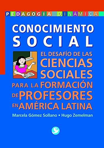 Conocimiento social/ Social knowledge (Spanish Edition): Sollano, Marcela Gomez
