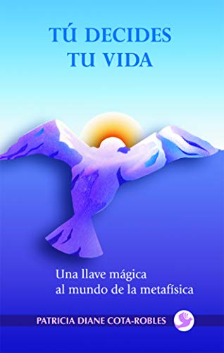 9789688607688: Tu decides tu vida (Spanish Edition)