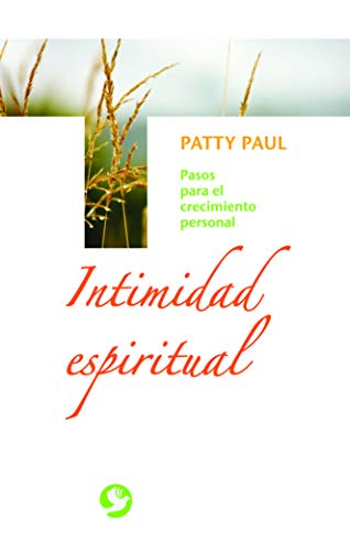 9789688608302: Intimidad espiritual: Pasos para el crecimiento personal (Spanish Edition)