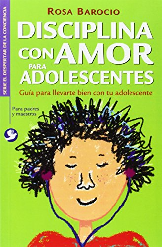 9789688609248: Disciplina con amor para adolescentes: Guía para llevarte bien con tu adolescente (Spanish Edition)