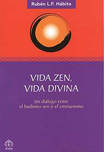 9789688609361: Vida zen, vida divina/ Living Zen, Divine Life (Spanish Edition)