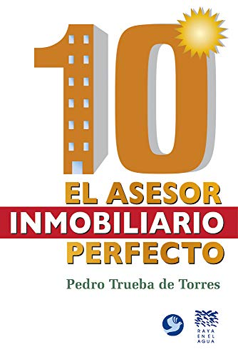 9789688609866: 10: El asesor inmobiliario perfecto (Spanish Edition)