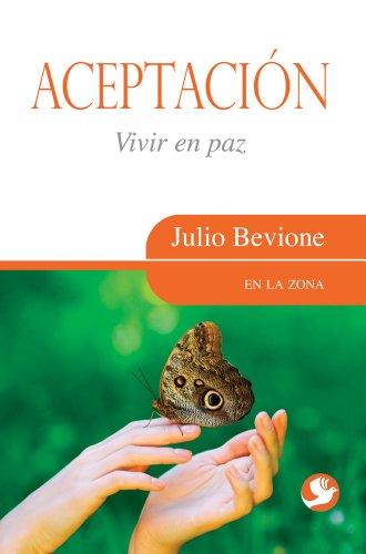 9789688609897: Aceptacion: Vivir En Paz (En La Zona)