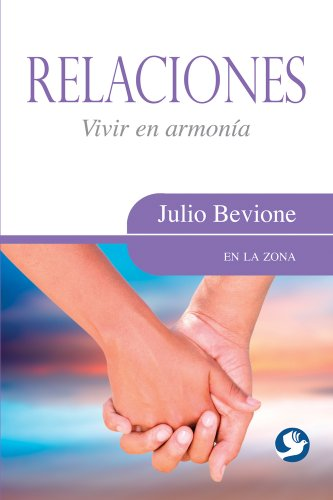 9789688609903: Relaciones: Vivir En Armonia (En La Zona)