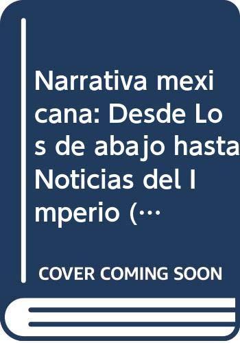 Narrativa mexicana: Desde Los de abajo hasta: Menton, Seymour