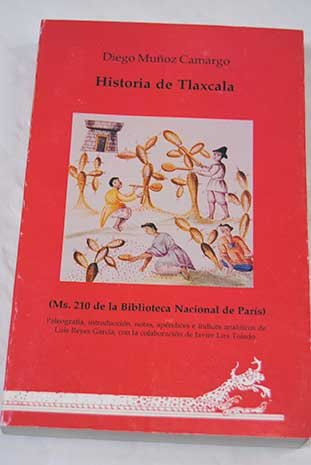 9789688650653: Historia de Tlaxcala: Ms. 210 de la Biblioteca Nacional de París (Colección Historia) (Spanish Edition)
