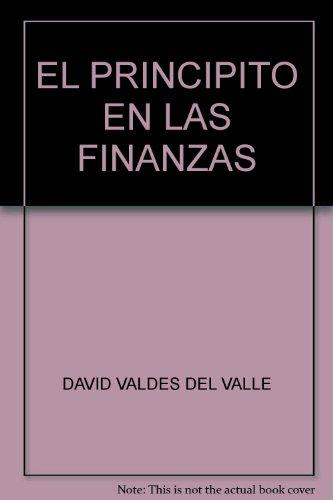 EL PRINCIPITO EN LAS FINANZAS: DAVID VALDES DEL VALLE