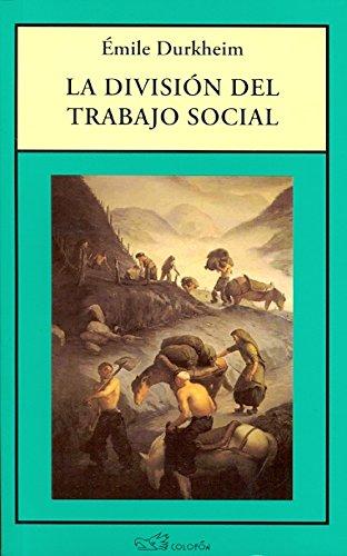 9789688670088: DIVISION DEL TRABAJO SOCIAL, LA