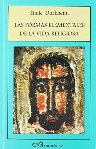 9789688670170: Las Formas Elementales de La Vida Religiosa (Spanish Edition)
