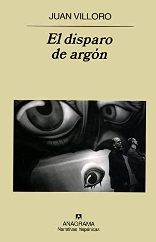 9789688671870: El Disparo De Argon (Spanish Edition)