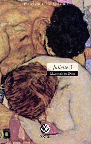 JULIETTE 3: SADE, MARQUES DE