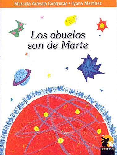 ABUELOS SON DE MARTE, LOS: Contreras, Marcela Arevalo