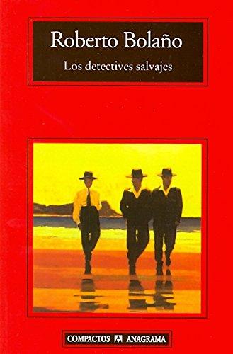 9789688674147: Los detectives salvajes (Coleccion Compactos) (Spanish Edition)