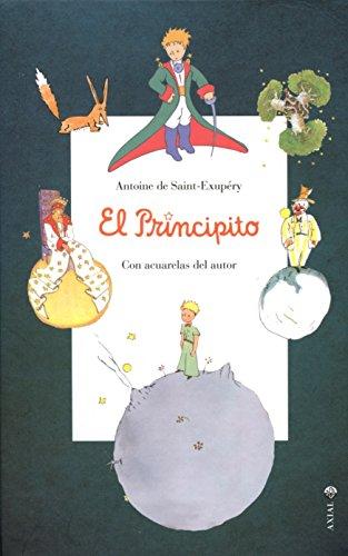 Principito, El: Antonie De Saint-Exupery