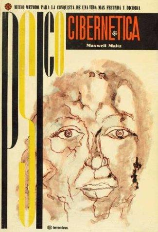 Psicocibernetica By: Maxwell Maltz (Spanish Edition): Maxwell Maltz