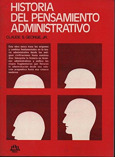 Historia Del Pensamiento Administrativo (Spanish Edition): Claude S. George