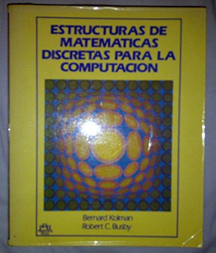 matematicas discretas para la computacion kolman: Bernard Kolman
