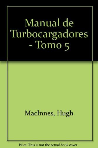 9789688803585: Manual de Turbocargadores - Tomo 5 (Spanish Edition)