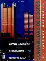 9789688805022 Contabilidad De Costos Un Enfoque Gerencial Spanish Edition Abebooks Horngren Charles T 9688805025