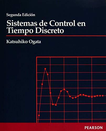 Sistemas de control tiempo discreto 2ED: Katsuhiko Ogata :