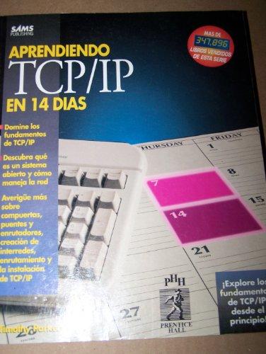 9789688805817: Aprendiendo TCP/IP En 14 Dias (Spanish Edition)