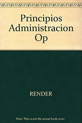 9789688807224: Principios Administracion Op