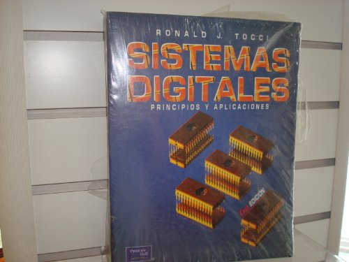 9789688807378: Sistemas Digitales - Principios y Aplicaciones (Spanish Edition)