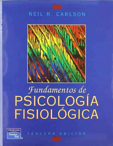 9789688808009: Fundamentos de Pscicologia Fisiologica (Spanish Edition)