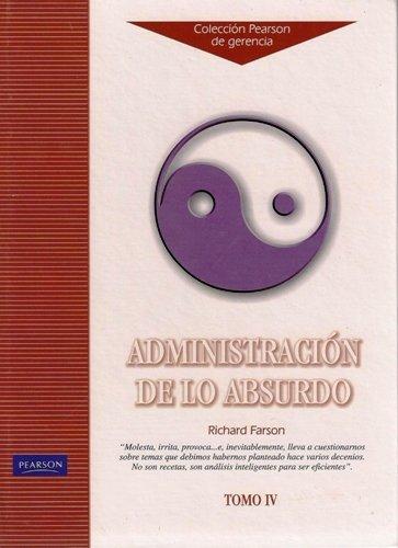 9789688808665: Administracion de Lo Absurdo (Spanish Edition)