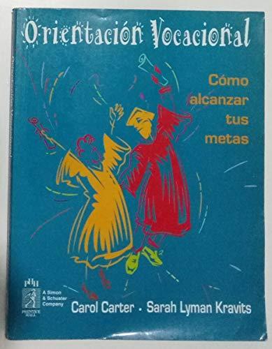 Orientacion Vocacional (Spanish Edition) (9688808830) by Carter, Don