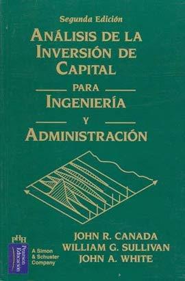 9789688809563: Analisis de La Inversion de Capital Para Ingeneria (Spanish Edition)