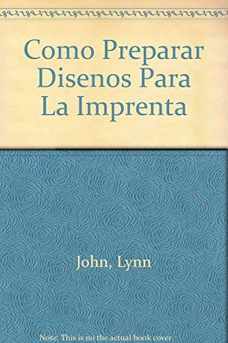 9789688871331: como-preparar-disenos-para-la-imprenta-spanish-edition