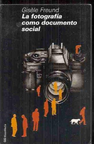 9789688872086: La fotografia como documento social