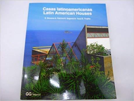 Latin American Houses/Casas Latinoamericanas: Trujillo, S., Toca,