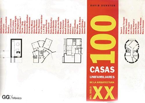 100 Casas Unifamiliares De La Arquitectura Del Siglo XX: Dunster, D