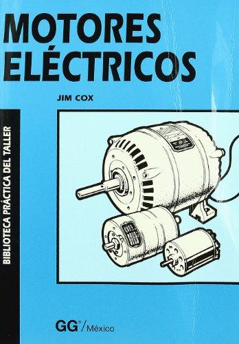 9789688872949: Motores eléctricos (Biblioteca Práctica del Taller)
