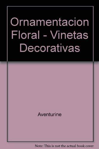9789688873250: Ornamentacion Floral - Vinetas Decorativas