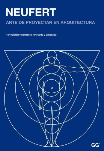 9789688873373: Neufert: Arte de proyectar en arquitectura (Spanish Edition)