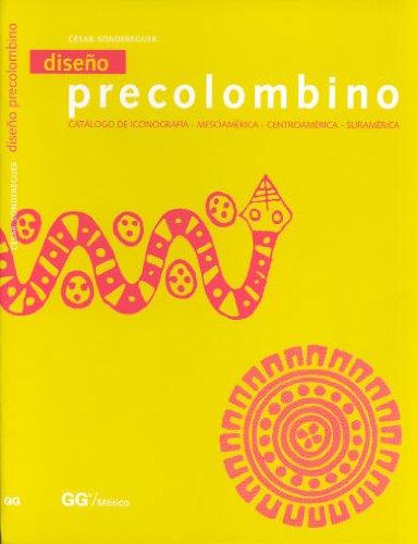 9789688873809: Diseño Precolombino : Catálogo de Iconografía: Mesoamérica, Centroamérica, Suramérica