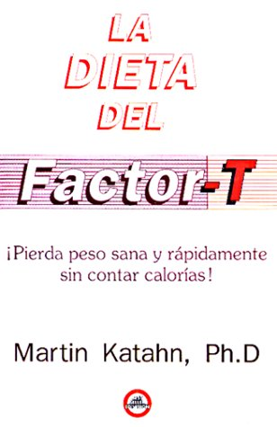 9789688901052: Dieta del Factor T = The T Factor Diet