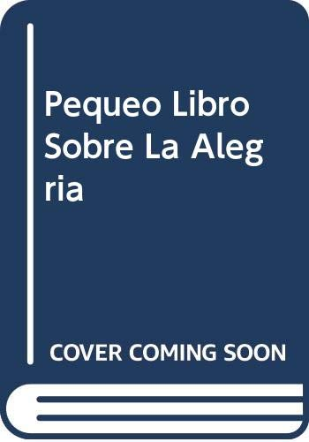 Pequeo Libro Sobre La Alegria (Spanish Edition) (9688901229) by H. Jackson Brown