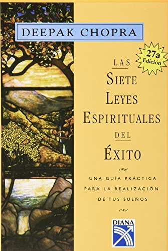 9789688901434: Las sietes leyes espirituales del exito : Una guia practica para la realizacion de tus suenos / The Seven Spiritual Laws of Success: A Practical Guide to the Fulfillment of Your Dreams