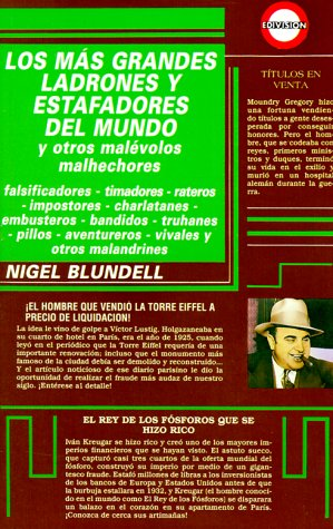 Los más grandes ladrones y estafadores del mundo y otros malévolos malhechores (9789688901496) by Blundell, Nigel