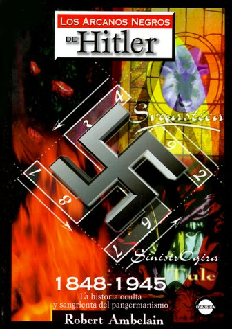 Los arcanos negros de Hitler (9688901792) by Robert Ambelain