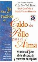 9789688902332: Caldo de pollo para el alma / Chicken Soup for the Soul (Sopa de pollo para el alma / Chicken Soup for the Soul) (Spanish Edition)